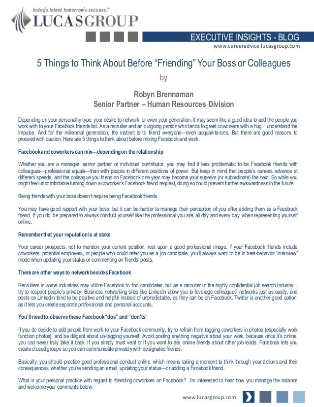 """EXECUTIVE INSIGHTS - BLOG www.careeradvice.lucasgroup.com  5 Things to Think About Before """"Friending"""" Your Boss or Colleag..."""