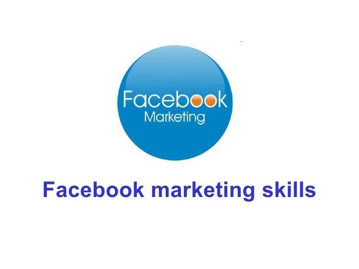 Facebook marketing skills