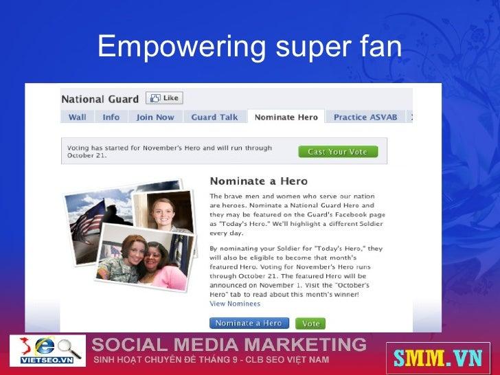 Empowering super fan