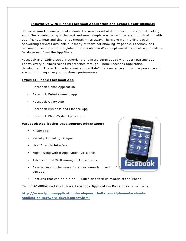 Innovative with iPhone Facebook Application and Explore Your BusinessiPhone is smart phone without a doubt the new period ...