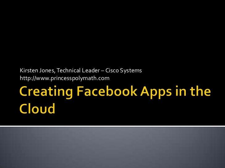 Kirsten Jones, Technical Leader – Cisco Systemshttp://www.princesspolymath.com