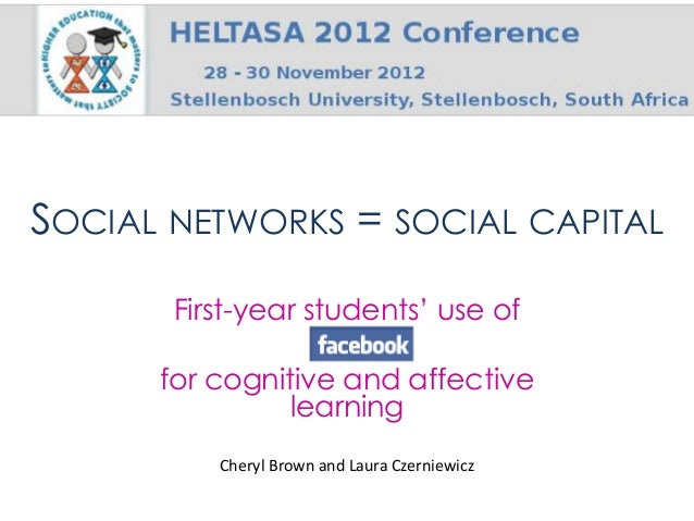 SOCIAL NETWORKS = SOCIAL CAPITAL       First-year students' use of      for cognitive and affective                learnin...