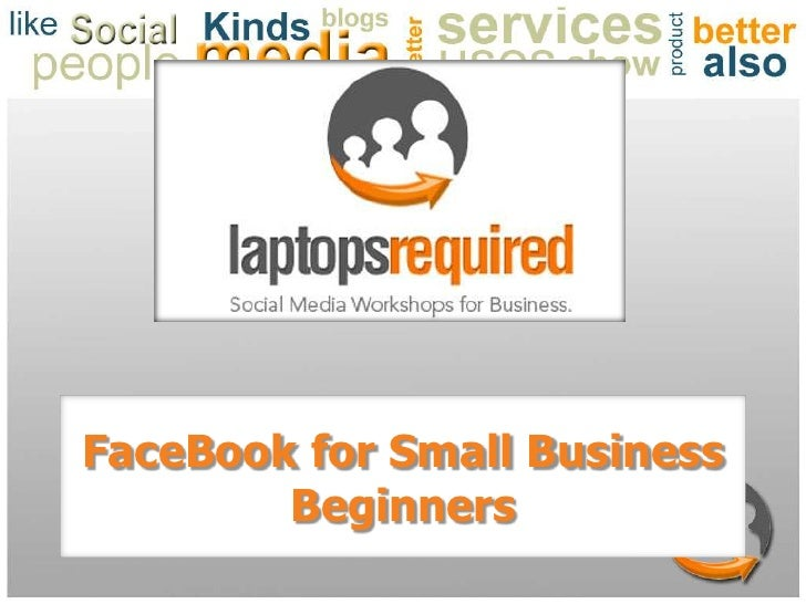 FaceBook for Small BusinessBeginners<br />