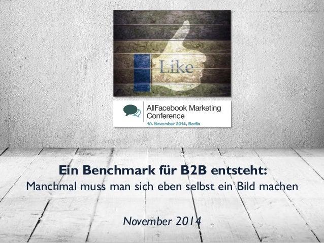 Erste Facebook-Ad-Benchmark-Studie in Deutschland für die B2B-Branche #AFBMC