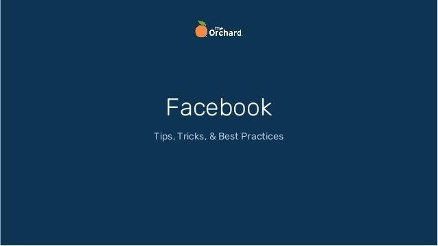 Facebook Tips, Tricks, & Best Practices