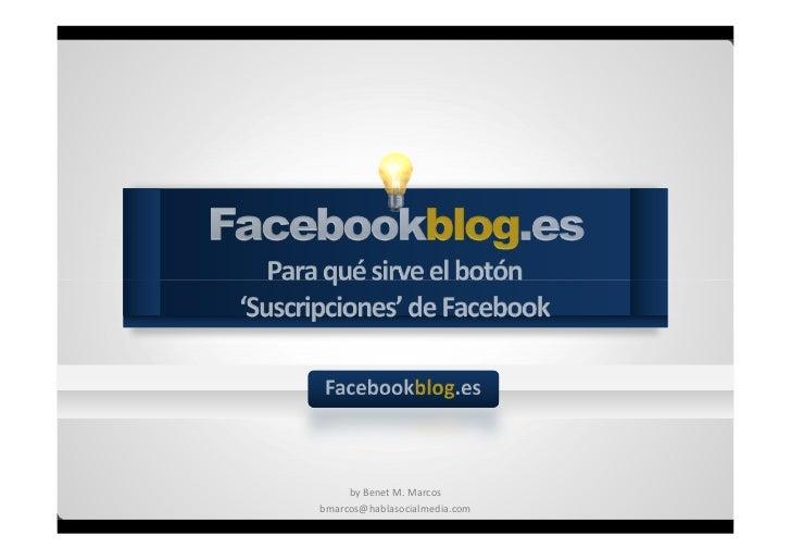 by Benet M. Marcosbmarcos@hablasocialmedia.com