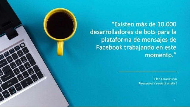 Facebook bots: La nueva arma para la atención al cliente en redes sociales Slide 3