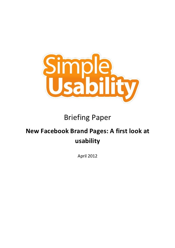 Briefing PaperNew Facebook Brand Pages: A first look at              usability                 April 2012