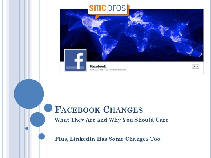 FACEBOOK CHANGESWhat They Are and Why You Should CarePlus, LinkedIn Has Some Changes Too!