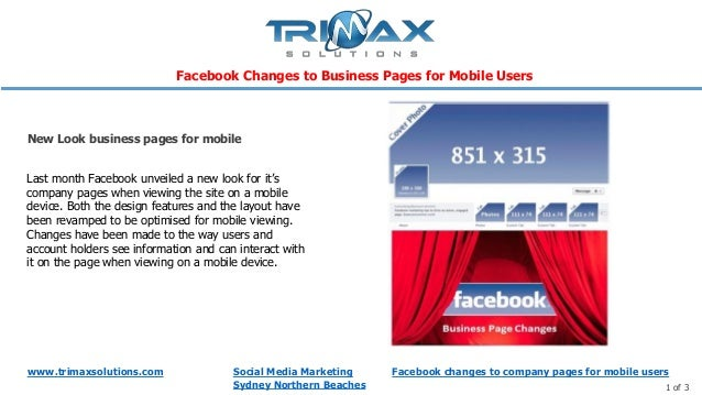 www.trimaxsolutions.com Social Media MarketingSydney Northern Beaches 1 of 3Last month Facebook unveiled a new look for it...