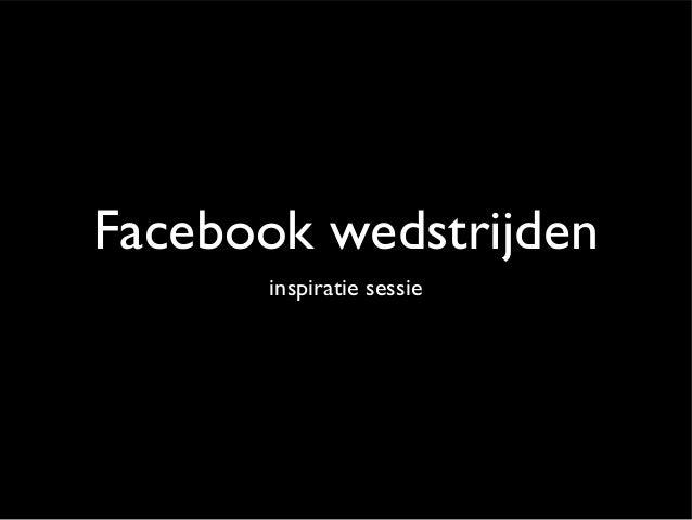 Facebook wedstrijden      inspiratie sessie