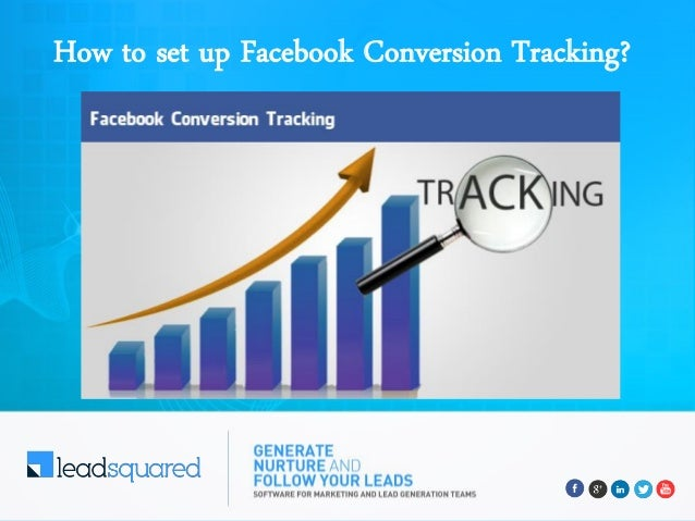 How to set up Facebook Conversion Tracking?