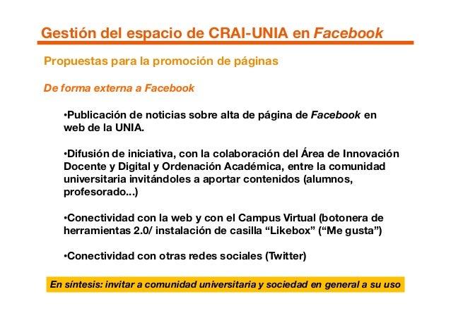 •Publicación de noticias sobre alta de página de Facebook en web de la UNIA. •Difusión de iniciativa, con la colaboración ...