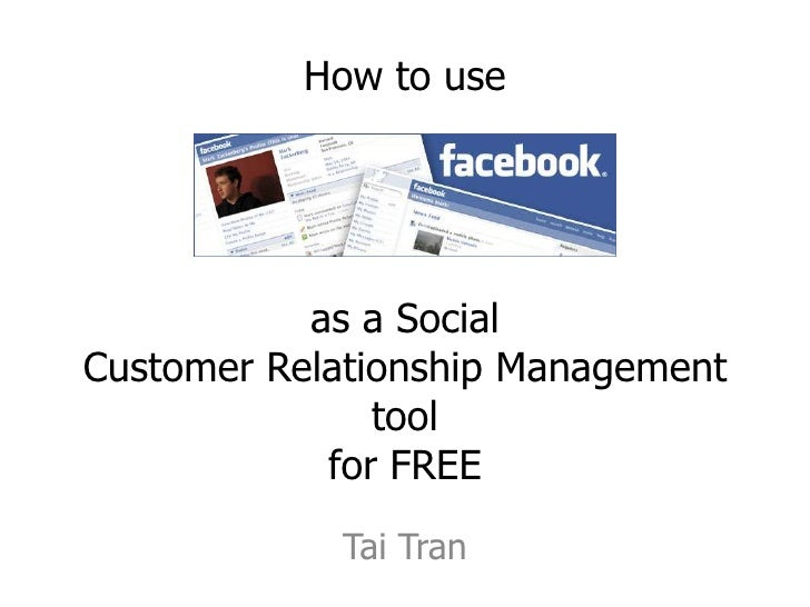 How to use                as a Social Customer Relationship Management                tool             for FREE           ...