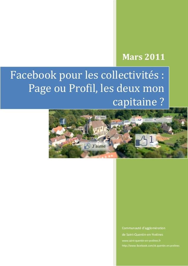Mars 2011 Communauté d'agglomération de Saint-Quentin-en-Yvelines www.saint-quentin-en-yvelines.fr http://www.facebook.com...