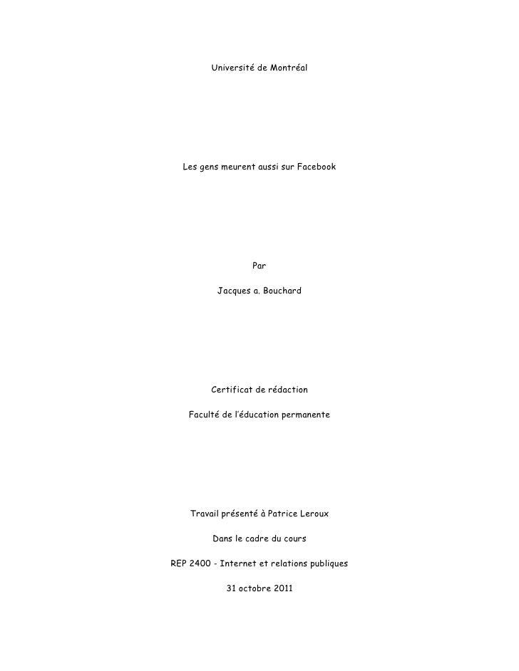 Université de Montréal  Les gens meurent aussi sur Facebook                   Par           Jacques a. Bouchard         Ce...