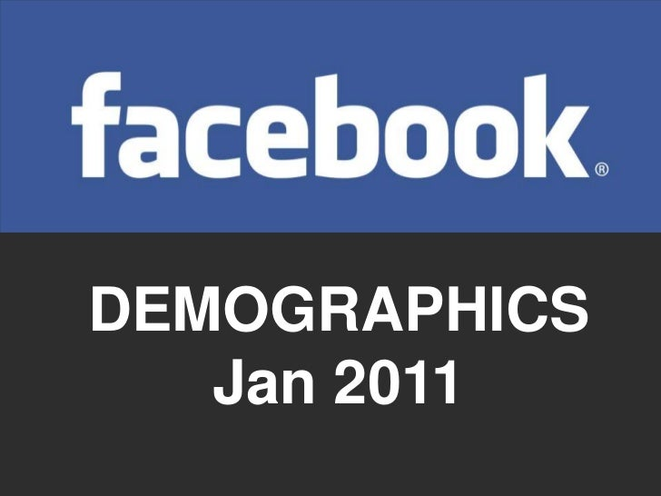 DEMOGRAPHICSJan 2011<br />