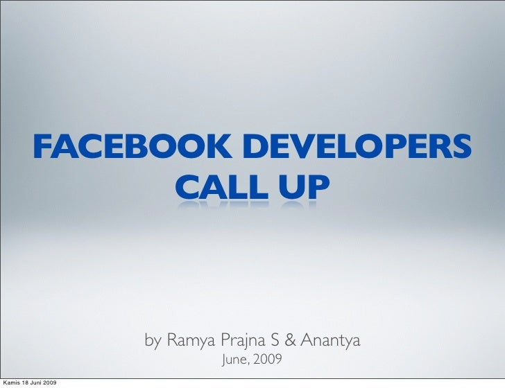 FACEBOOK DEVELOPERS                CALL UP                         by Ramya Prajna S & Anantya                            ...