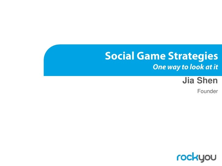 JiaShen<br />Founder<br />Social Game StrategiesOne way to look at it<br />