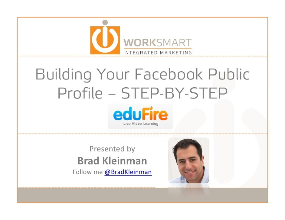 Building Your Facebook Public      ld             b k bl      Profile – STEP-BY-STEP                STEP BY STEP          ...