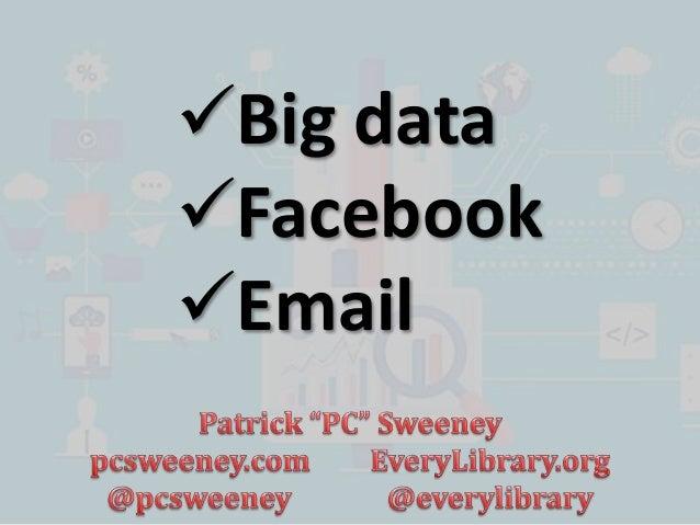 Big data Facebook Email