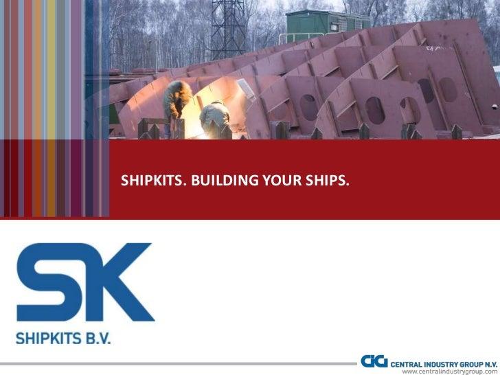 SHIPKITS. BUILDING YOUR SHIPS.