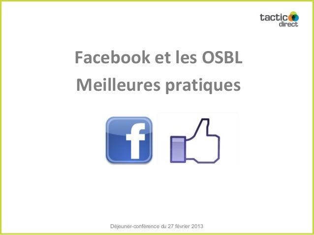 Facebook et les OSBLMeilleures pratiques    Déjeuner-conférence du 27 février 2013