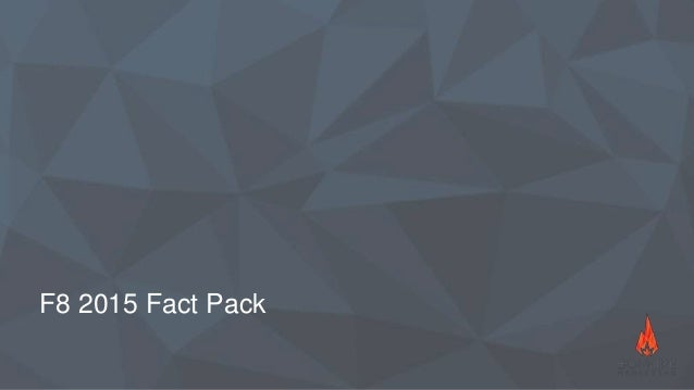 F8 2015 Fact Pack