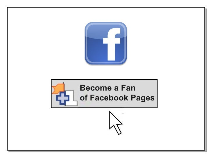 Become a Fan of Facebook Pages