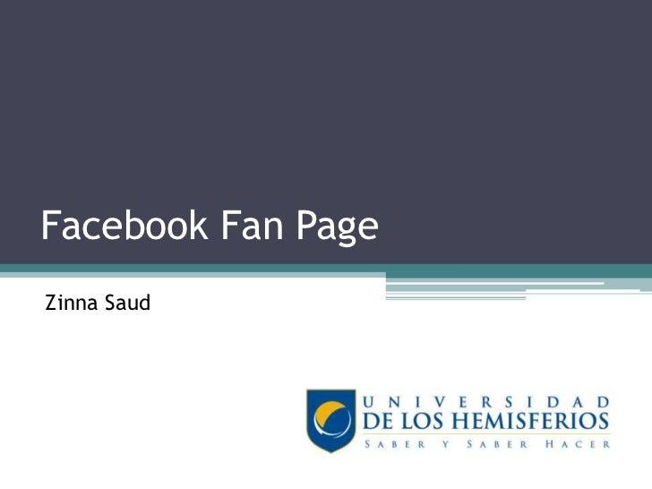 Facebook Fan Page<br />ZinnaSaud<br />