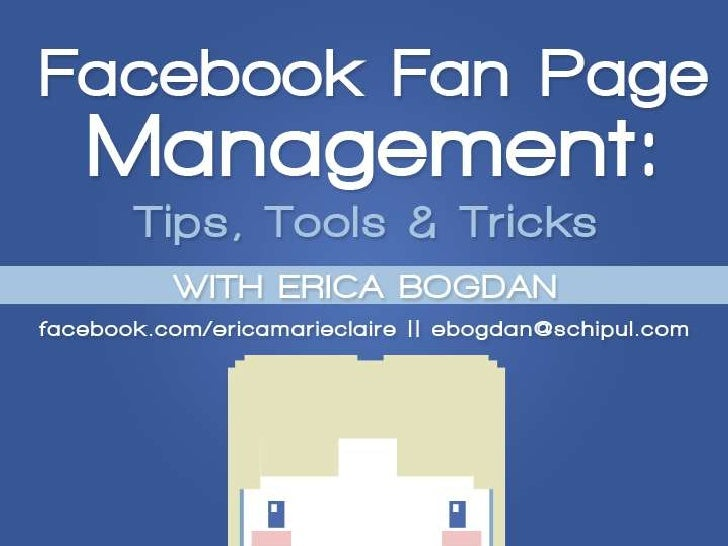 Facebook Fan Page Management: Tips, Tools, and Tricks