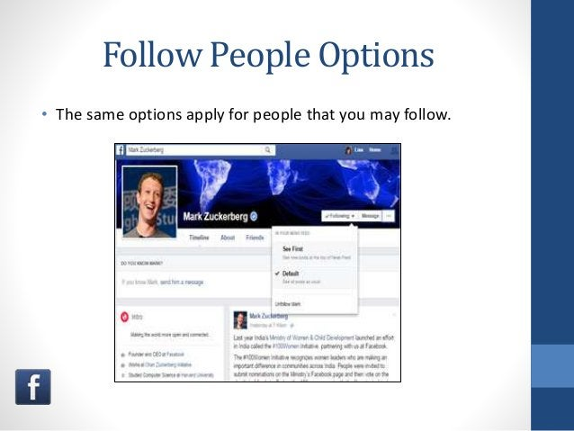 Follow People Options • The same options apply for people that you may follow.