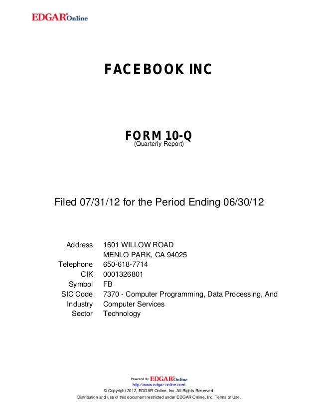 FACEBOOK INC                              FORM Report)10-Q                               (QuarterlyFiled 07/31/12 for the ...