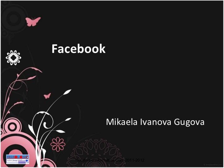 Facebook Mikaela Ivanova Gugova