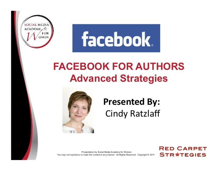 FACEBOOK FOR AUTHORS   Advanced Strategies                                             Presented	  By:	                   ...