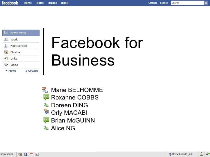 Facebook for Business Marie BELHOMME Roxanne COBBS Doreen DING Orly MACABI Brian McGUINN Alice NG