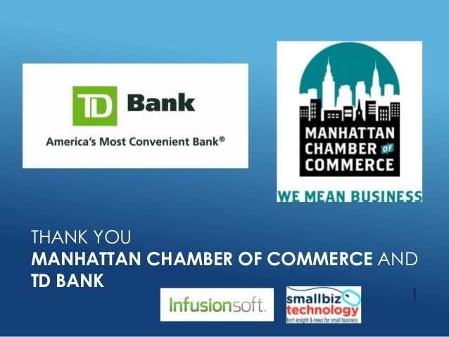 THANK YOUMANHATTAN CHAMBER OF COMMERCE ANDTD BANK1