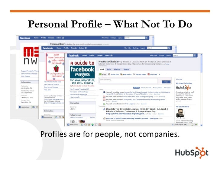 Personal Profile – What Not To Do       Profilesareforpeople,notcompanies.