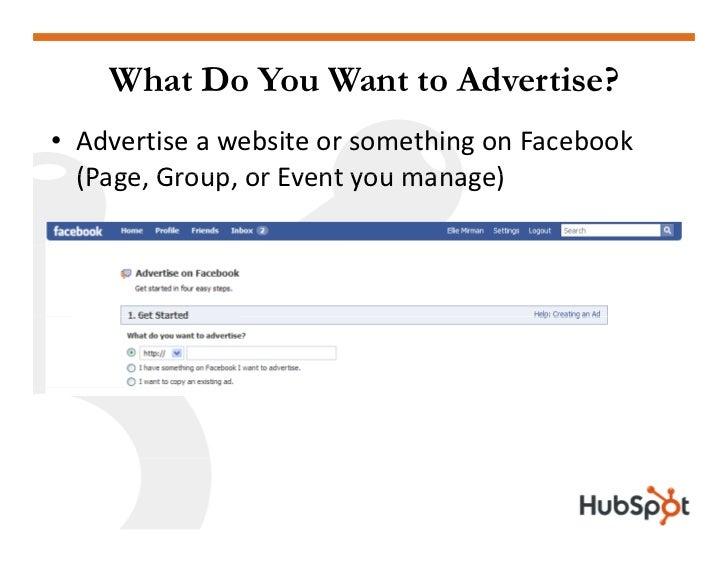 What Do You Want to Advertise? • AdvertiseawebsiteorsomethingonFacebook   (Page,Group,orEventyoumanage)   (Pag...