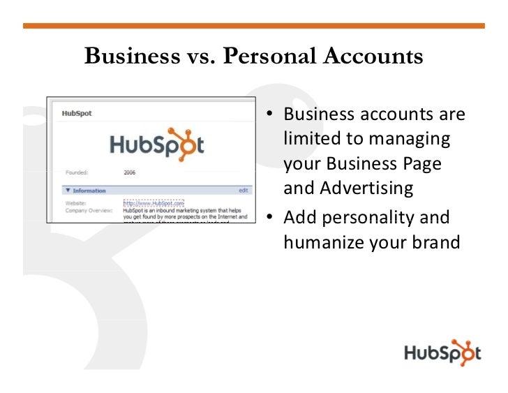 Business vs. Personal Accounts                  • Businessaccountsare                   limitedtomanaging           ...