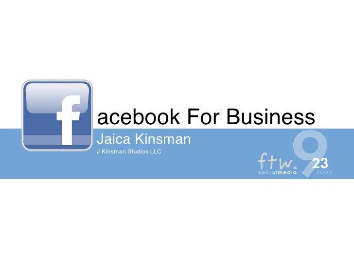 acebook For Business Jaica Kinsman J Kinsman Studios LLC