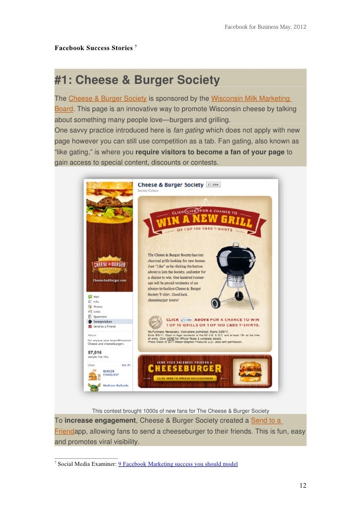 Facebook for Business May, 2012Facebook Success Stories 7#1: Cheese & Burger SocietyThe Cheese & Burger Society is sponsor...