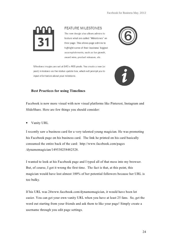 Facebook for Business May, 2012    Best Practices for using TimelinesFacebook is now more visual with new visual platforms...