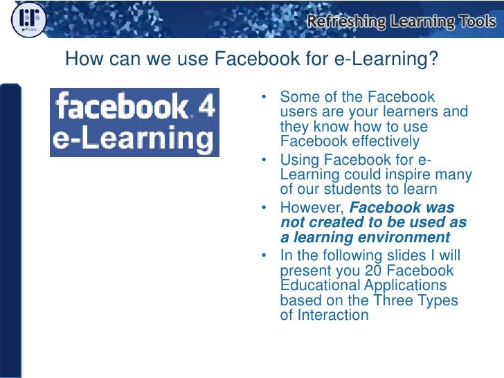 The Three Types of Interaction Learner & Instructor 5 Applications Learner & Learners 6 Applications Learner &...