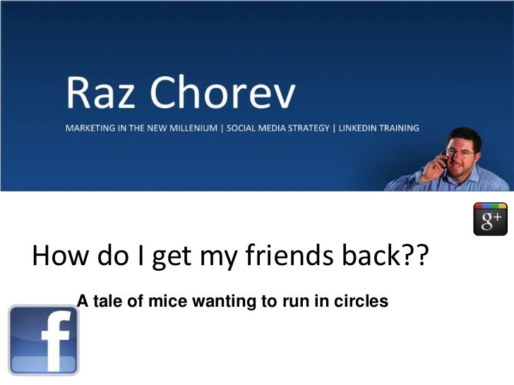 How do I get my friends back??<br />A tale of mice wanting to run in circles<br />