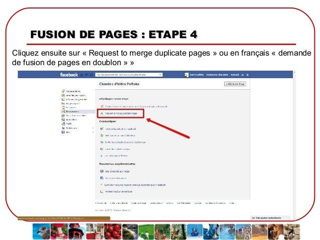 FUSION DE PAGES : ETAPE 4 Cliquez ensuite sur « Request to merge duplicate pages » ou en français « demande de fusion de p...