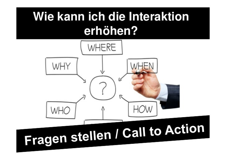 Wie kann ich die Interaktion        erhöhen?