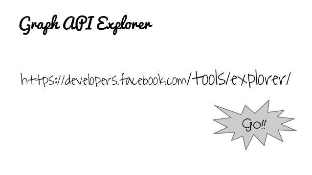 Graph API Explorer https://developers.facebook.com/tools/explorer/ Go!!