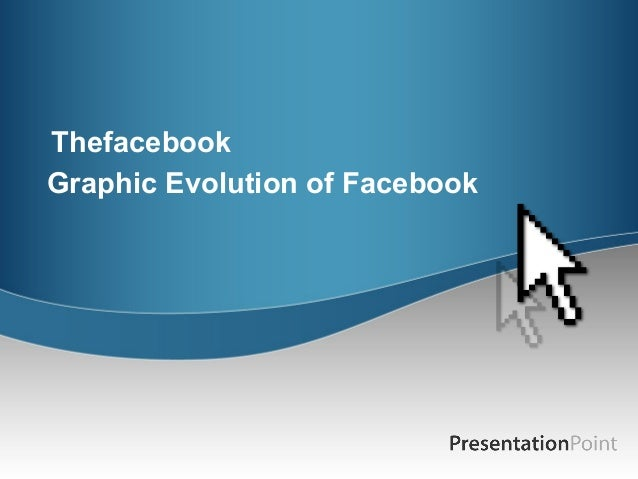 Thefacebook Graphic Evolution of Facebook
