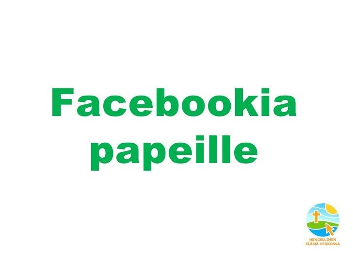 Facebookia papeille